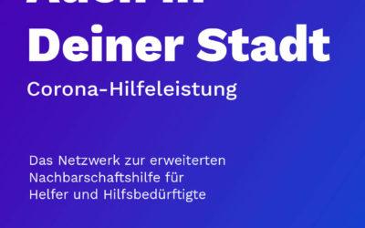 Corona – Hilfeleistung / Erweiterung auf ganz Deutschland